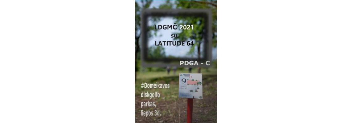 Lithuanian Disco Golf Amateur Championship 2021 with LATITUDE 64